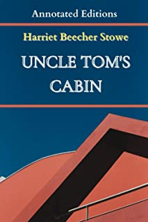 Uncle Tom's Cabin (Annotated Editions)