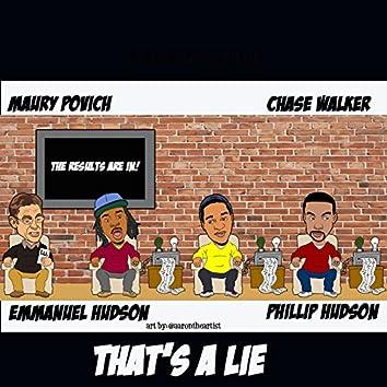 That's a Lie (feat. Maury Povich)