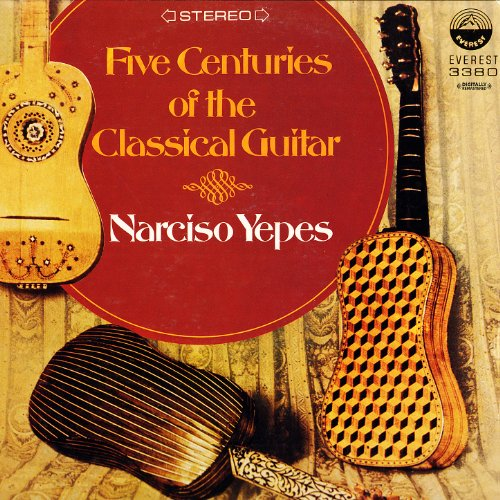 Five Centuries Of The Classical Guitar (Digitally Remastered)