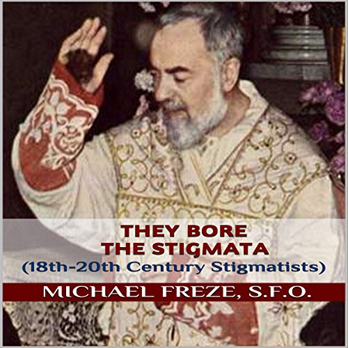 They Bore the Stigmata audiobook cover art