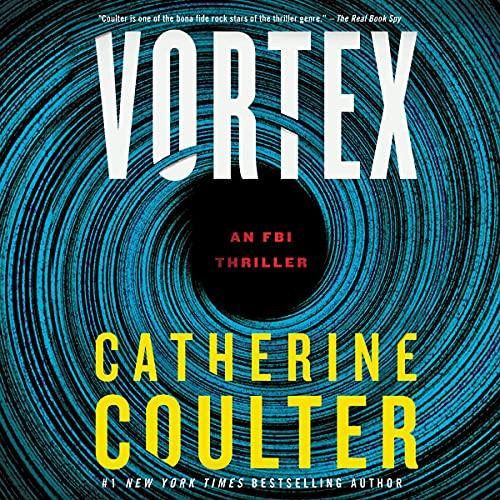 Vortex: An FBI Thriller, Book 25