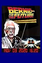 2020 Bernie Sanders Election Primary President: Notebook Planner - 6x9 inch Daily Planner Journal, To Do List Notebook, Da...