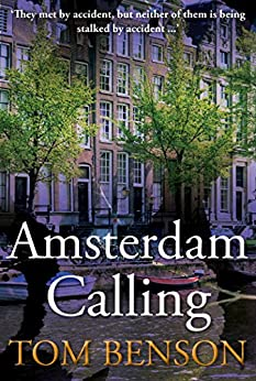 Amsterdam Calling by [Tom Benson]