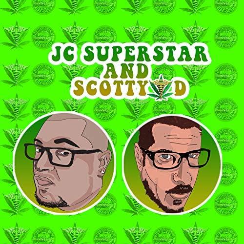 JC Superstar & Scotty D