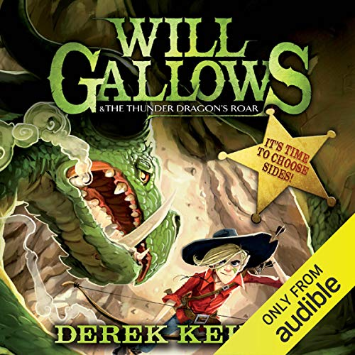 Will Gallows and the Thunder Dragon's Roar cover art
