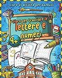 Libro per tracciare le lettere e numeri: Prescolastica bambini e Libri per bambini - Libri...