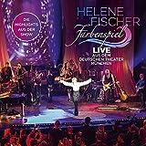 Farbenspiel: Live aus dem Deutschen Theater München von Helene Fischer