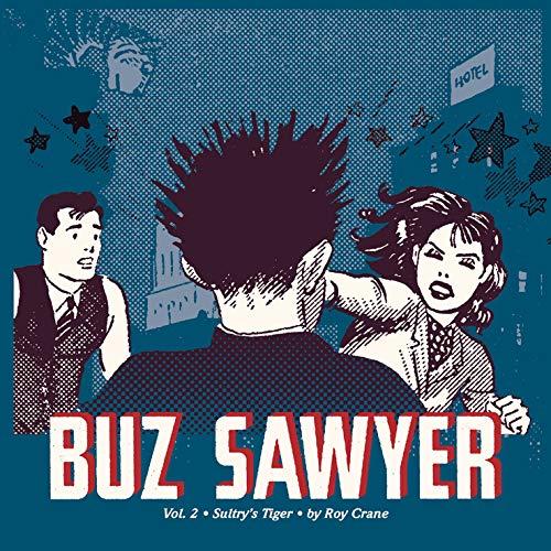Buz Sawyer, Vol. 2: Sultry's Tiger (Vol. 2) (Roy Crane's Buz Sawyer)
