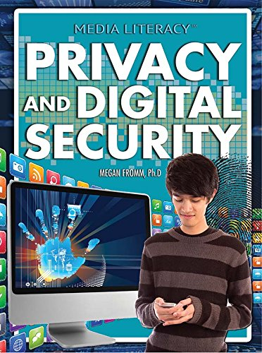 Privacy and Digital Security (Media Literacy)