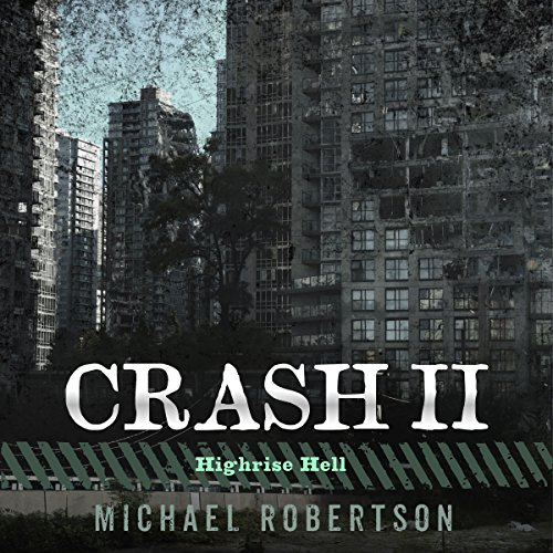 Crash II: Highrise Hell audiobook cover art