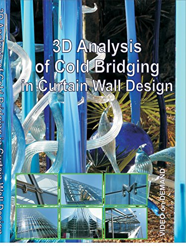 3D Analysis of Cold Bridging in Curtain Wall Design