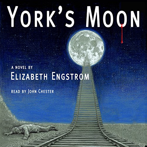 York's Moon                   By:                                                                                                                                 Elizabeth Engstrom                               Narrated by:                                                                                                                                 John Chester                      Length: 6 hrs and 57 mins     Not rated yet     Overall 0.0