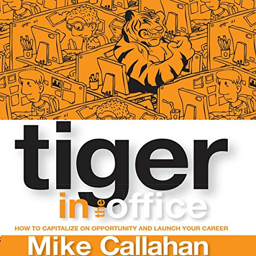 Tiger in the Office audiobook cover art