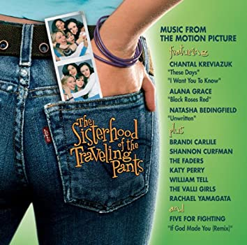 The Sisterhood Of The Traveling Pants - Music From The Motion Picture
