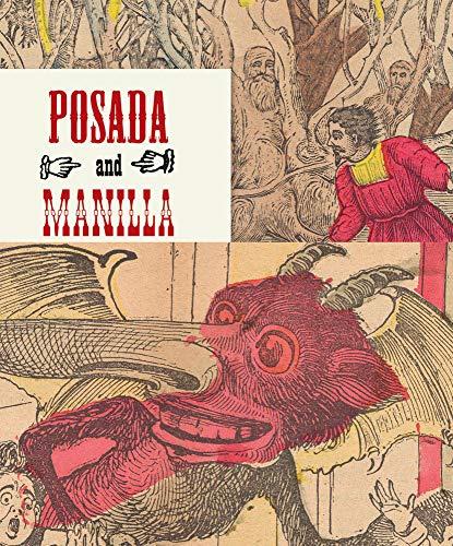 Posada and Manilla: Illustrations for Mexican Fairy Tales: 15 (Biblioteca Ilustradores Mexicanos)