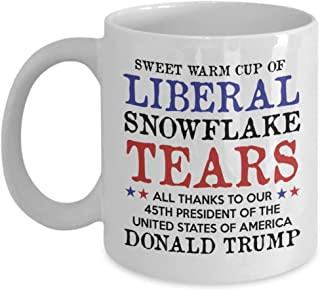 Liberal Tears Mug - Sweet Warm Cup Of Liberal Tears - 45th POTUS Trump Coffee Mug - - Funny Snowflake Novelty 15oz Cup - Proud MAGA Republican, Conservative, American Gift For Him Her - MyCuppaJoy