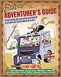DuckTales Adventurer's Guide: Explorer Skills and Outdoor Activities for Daring Kids - Media Lab Books