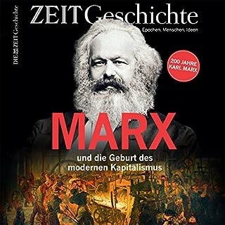 Marx und die Geburt des modernen Kapitalismus     200 Jahre Karl Marx              Autor:                                                                                                                                 DIE ZEIT                               Sprecher:                                                                                                                                 Margit Sander                      Spieldauer: 1 Std. und 29 Min.     7 Bewertungen     Gesamt 4,4