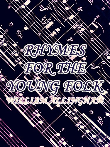 Rhymes for the Young Folk: (Illustrations) (Interesting Ebooks) (English Edition)