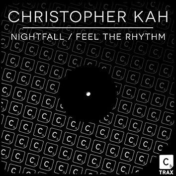 Nightfall / Feel The Rhythm