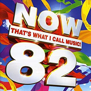 Now That's I Call Music 82 / Various