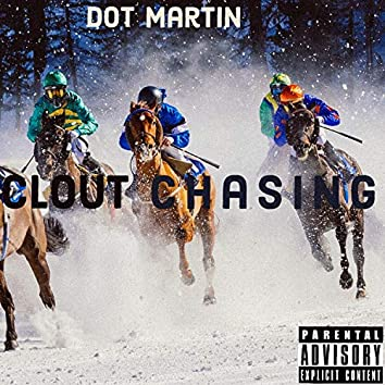 Clout Chasing