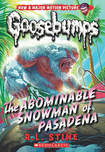The Abominable Snowman of Pasadena (Classic Goosebumps #27)