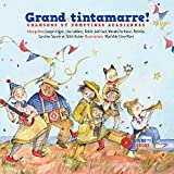 Grand tintamarre ! Livre + CD