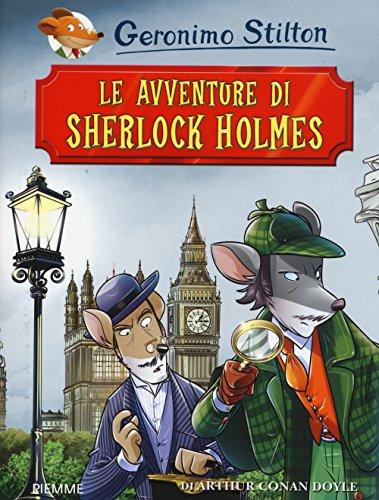 Le avventure di Sherlock Holmes di Arthur Conan Doyle. Ediz. illustrata