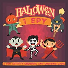 "Halloween: I Spy: A Fun Activity Coloring and Guessing Game for Kids, Toddlers, and Preschoolers, 8.5"" x 8.5"" with Gloss C..."
