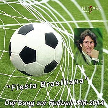 Fieste Brasiliana (Der Song zur Fußball WM 2014 in Brasilien)
