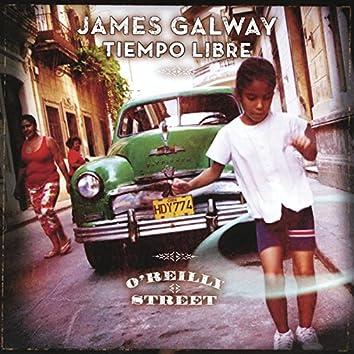 James Galway & Tiempo Libre: O'Reilly Street