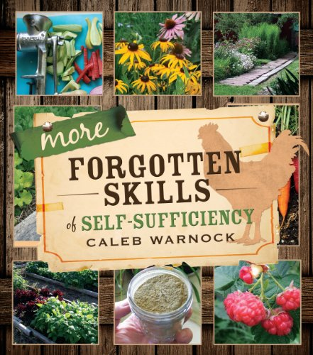 More Forgotten Skills of Self-Sufficiency by [Caleb Warnock]
