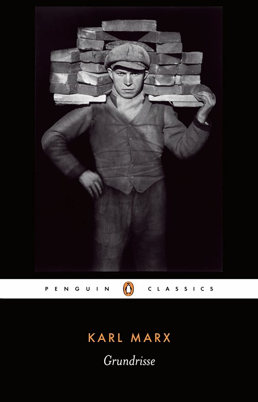 Grundrisse: Foundations of the Critique of Political Economy (Penguin Classics) (English Edition)