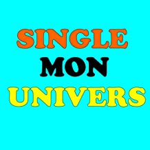 Single mon univers