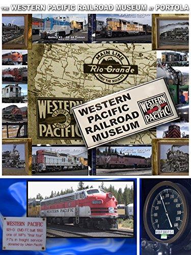 The Western Pacific Railroad Museum at Portola