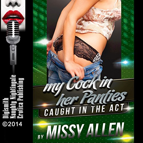 My Cock in Her Panties audiobook cover art
