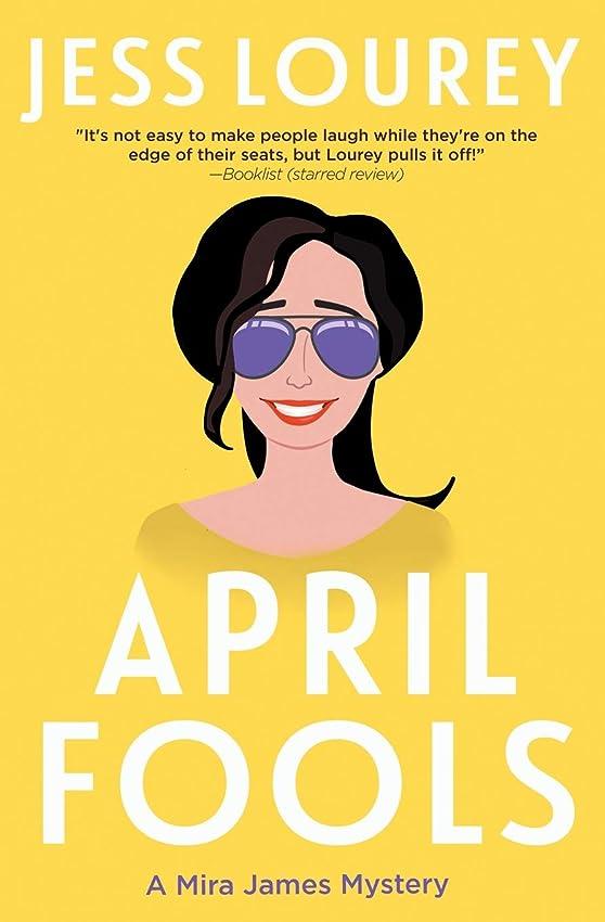 April Fools (A Mira James Mystery)