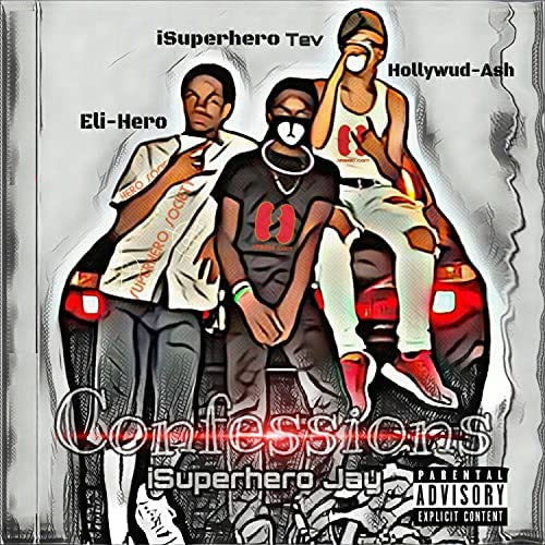 iSuperhero Jay feat. Hollywud Ash, Eli Hero, iSuperhero Tev