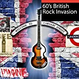60's British Rock Invasion