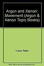 Argon and Xenon