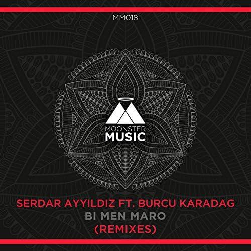 Serdar Ayyildiz feat. Burcu Karadag