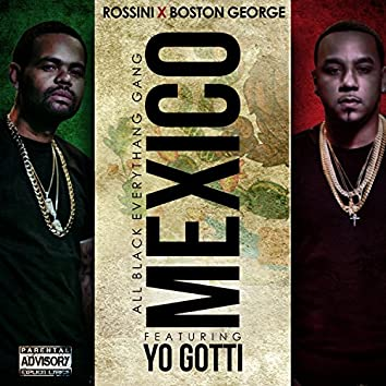 Mexico (feat. Yo Gotti) - Single