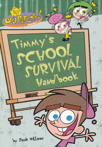 Timmy's School Survival Handbook (The Fairly Oddparents)