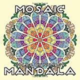 MOSAIC MANDALA Color by Number - Activity Mosaic Coloring Book for Adults Relaxation and Stress Relief