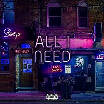 All I Need - EP