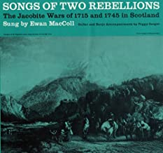 Songs of Two Rebellions: The Jacobite Wars