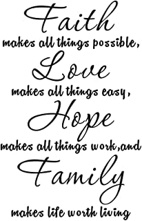 Faith Makes All Things Possible, Love Makes All Things Easy, Hope Makes All Things Work, and Famiy Makes Life Worth Home Quote Sticker Decals Transfer Removable Words Lettering (Size1: 11.4
