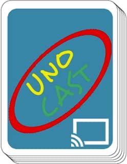 UnoCast for Chromecast