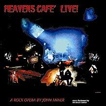 Heavens Cafe' Live!